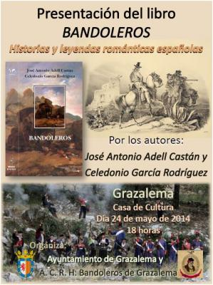 Presentación del libro BANDOLEROS en Grazalema (Cádiz)